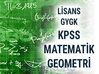 2022 KPSS GYGK Matematik - Geometri CanIı Ders